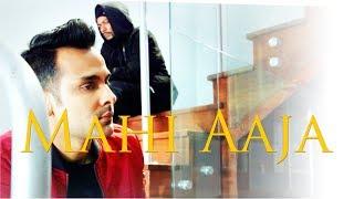 Mahi Aaja - Rahul and BOHEMIA (Music Video)