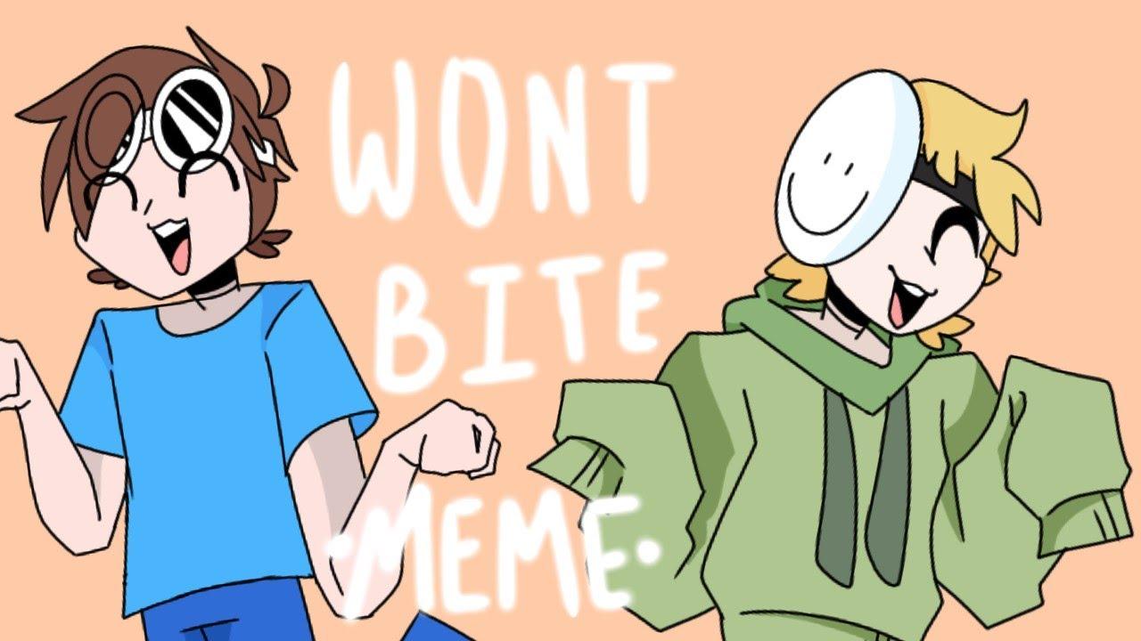 Won't bite •meme• ft. Dream and George