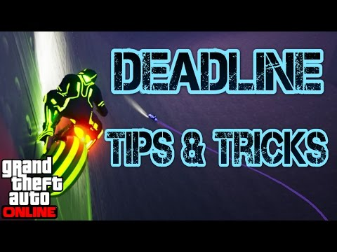 GTA online guides - Deadline Tips and tricks