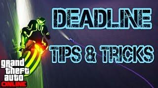 Gta online guides - deadline tips and tricks