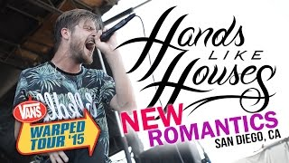 "Hands Like Houses - ""New Romantics"" **NEW SONG**  LIVE! Vans Warped Tour 2015"