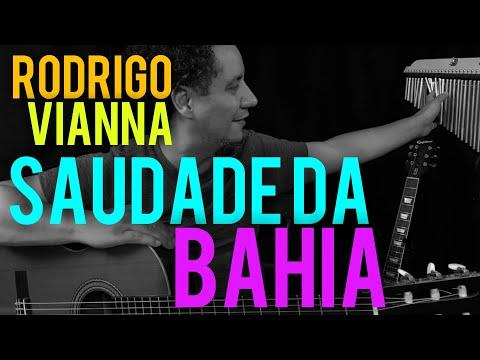Rodrigo Vianna (Cover) - Saudade da Bahia - Aprenda violão, #Projeto365   348 - 365