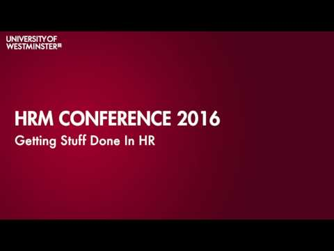 HRM Conference 2016: Getting Stuff Done In HR