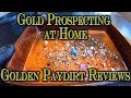 Gold Prospecting at Home #17 - Golden Paydirt Reviews - martymart827 on eBay