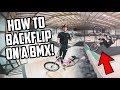 HOW TO BACKFLIP ON A BMX BIKE!