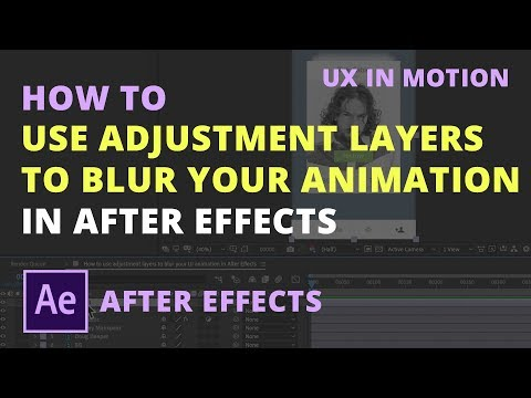 How to use adjustment layers to blur your UI animation in After Effects