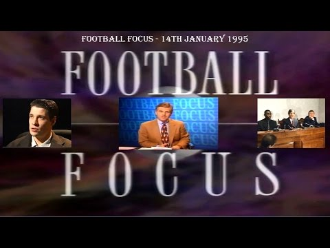 FOOTBALL FOCUS 1995 - 14th JANUARY 1995 - FOOTBALL TV PROGRAMME - ANDY COLE & TONY COTTEE FEATURES
