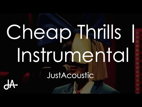 Cheap Thrills - Sia (Acoustic Instrumental)