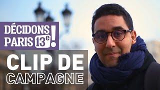 Clip De Campagne Officiel - Decidons Paris 13e - Municipales 2020