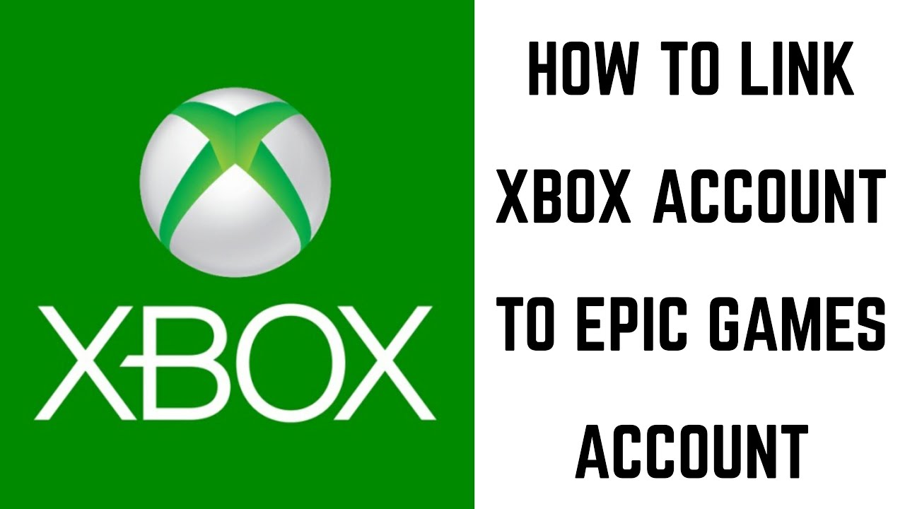 How To Link Xbox Account To Epic Games Account Youtube