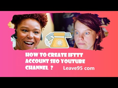 how-to-create-ifttt-account-seo-youtube-channel---video-seo-using-ifttt---ifttt-seo-academy