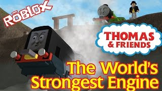 The World's Strongest Engine | Thomas and Friends Accident will Happen Roblox Remake