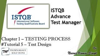ISTQB Test Manager | 1.4 Test Design | Testing Process | ISTQB Tutorials