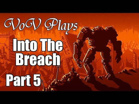 Matter Relocation - VoV Plays Into The Breach - Rusting Hulks - Part 5
