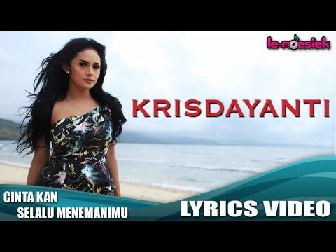 Krisdayanti - Cintaku Kan Selalu Menemanimu (Official Lyric Video)