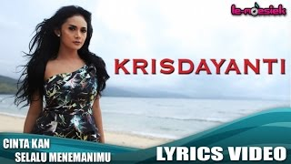 Krisdayanti - Cintaku Kan Selalu Menemanimu (Official Lyric Video)