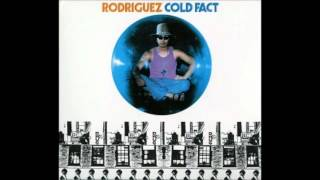 Rodriguez - Only Good For Conversation