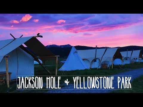 EPIC Yellowstone adventures! - GLAMPING