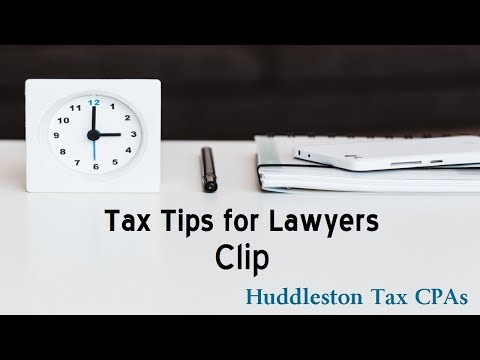 Clip from 2012 Tax Tips For Lawyers | Huddleston Tax CPAs