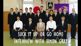 Suck It Up or Go Home - Interview with Simon Gray