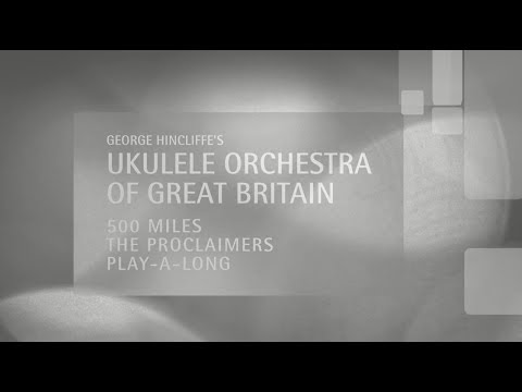 Ukulele Orchestra Of Great Britain Play Along Tutorial For 500