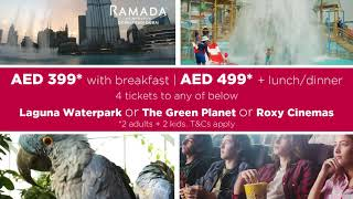 Summer Staycation with #RamadaDowntownDubai