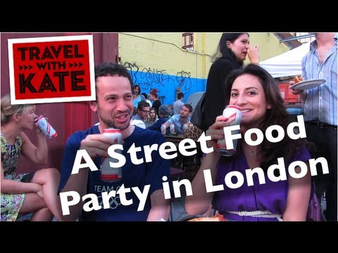 How Locals Do Street Food in London on Travel with Kate