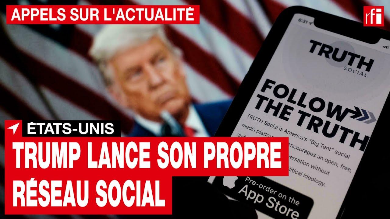 Download États-Unis : Trump lance son propre réseau social  • RFI