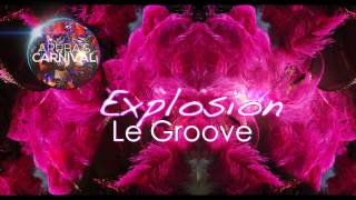 Le Groove- Explosion