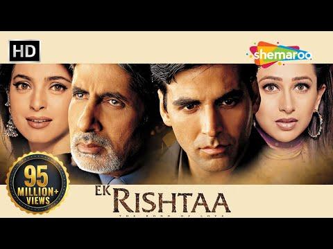 Ek Rishtaa -The Bond Of Love (HD) | Akshay Kumar | Amitabh Bachchan | Superhit Movie
