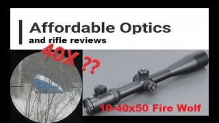10-40x50 Fire-wolf, the most powerful Ebay riflescope?