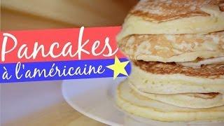 RECETTE • Pancakes à l'américaine !