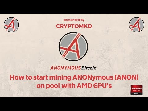 How to start mining ANONymous (ANON) on pool with AMD GPU's