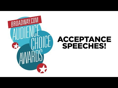 2017 Broadway.com Audience Choice Award Acceptance Speeches