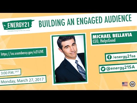 Energy 21: Building an Engaged Audience