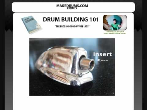 Drum Building 101 - The Pros and Cons of Tube Lugs