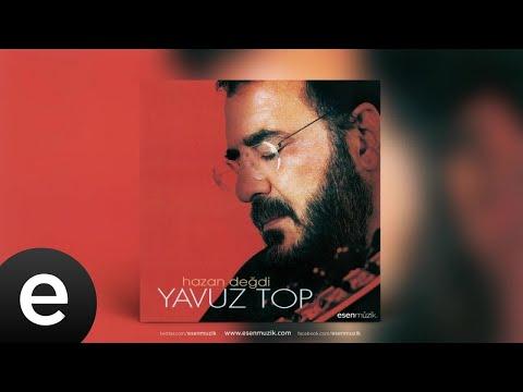 Yavuz Top - Yarenler Ecel Gelmeden - Official Audio