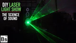 Laser Light Show DIY - The Science of Sound with Mr. G - Part 1