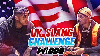 UK SLANG CHALLENGE WITH DDG!! 🇬🇧😂