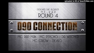 090 Connection Round 4 x Redshot Team Me Rap Tour