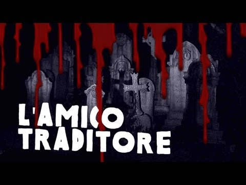 L'amico traditore - Racconti di paura from YouTube · Duration:  2 minutes 18 seconds