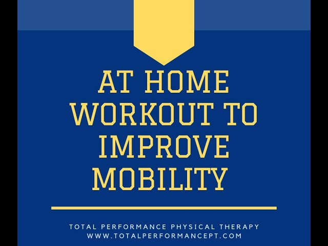 At home workout to improve mobility