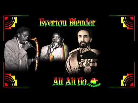 Everton Blender - Ali Ali Ho (Jah Jah Give Us Life Riddim)