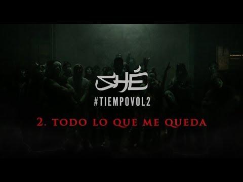 2. SHÉ - Todo Lo Que Me Queda (Audio/Letra) #TIEMPOVOL2