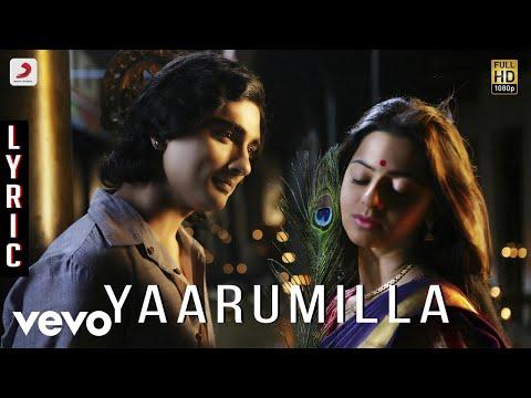 Kaaviyathalaivan - Yaarumilla Lyric | A.R | Siddharth, Prithviraj