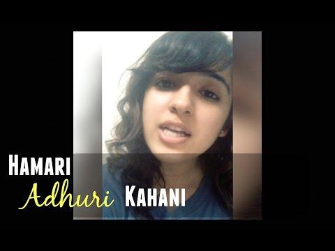 Hamari Adhoori Kahani (Arijit Singh) | Female Cover by Shirley Setia