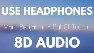Marc Benjamin  - Out Of Touch (8D AUDIO)