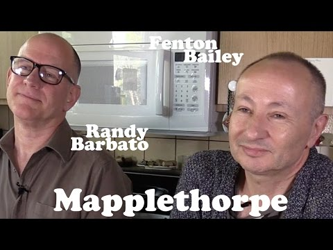 DP/30: Mapplethorpe, Randy Barbato & Fenton Bailey