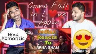 Indian Reaction On APNA GHAM, Bilal Khan & Mishal Khawaja - Coke Studio Season 11
