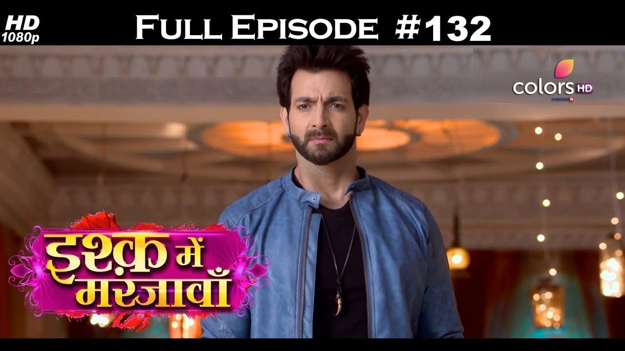 Ishq Mein Marjawan - Full Episode 132 - With English Subtitles